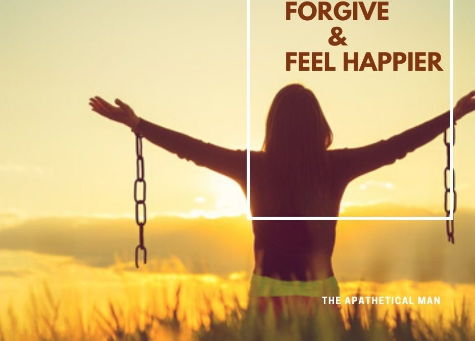 Forgive and Feel Happier